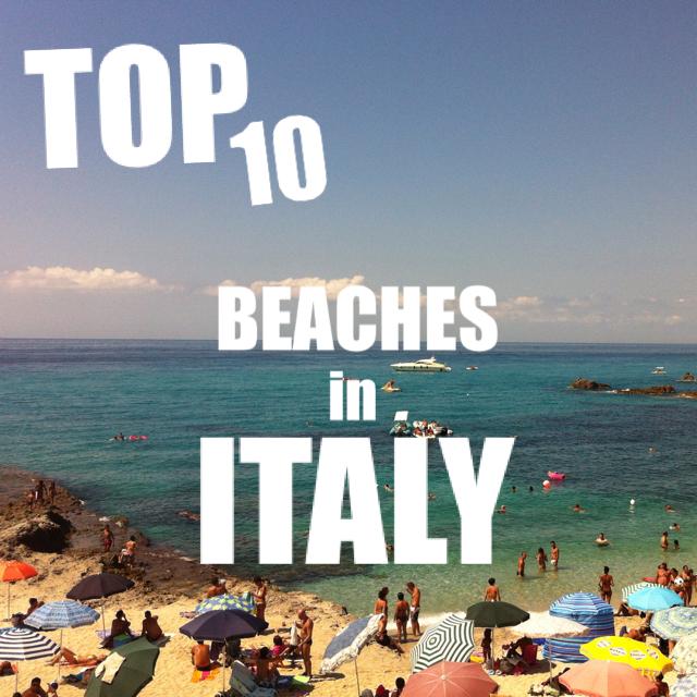 Top 10 Best Beaches in Italy